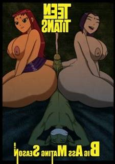 Teen Titans – Big Ass Mating Season (Grigori)